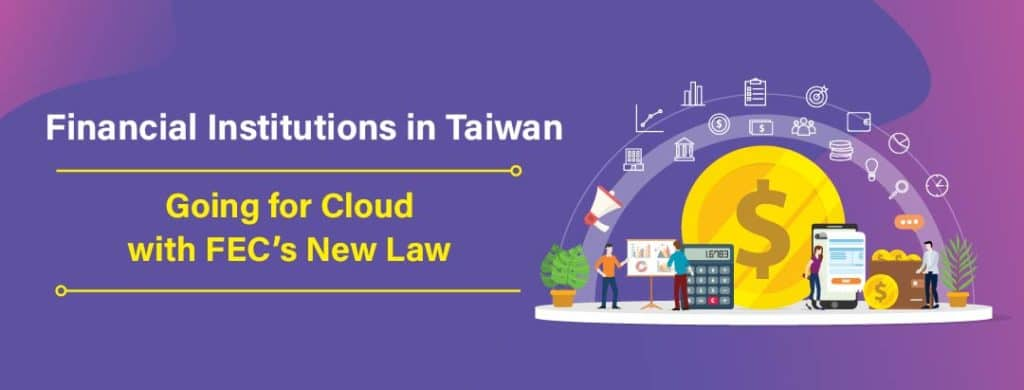 Financial Institutions in Taiwan Going for Cloud